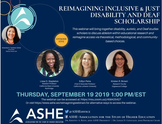 ASHE: Reimagining Inclusive & Just Disability and Deaf Scholarship